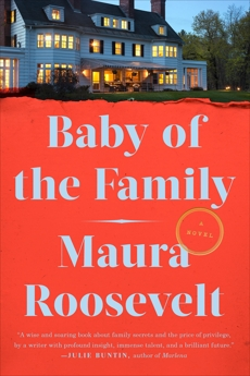 Baby of the Family: A Novel, Roosevelt, Maura