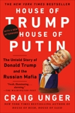 House of Trump, House of Putin: The Untold Story of Donald Trump and the Russian Mafia, Unger, Craig