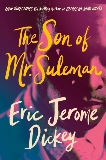 The Son of Mr. Suleman: A Novel, Dickey, Eric Jerome