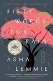 Fifty Words for Rain: A Novel, Lemmie, Asha