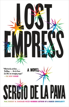 Lost Empress: A Novel, De La Pava, Sergio