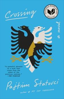 Crossing: A Novel, Statovci, Pajtim