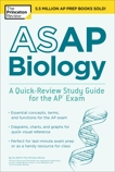 ASAP Biology: A Quick-Review Study Guide for the AP Exam, The Princeton Review