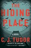 The Hiding Place: A Novel, Tudor, C. J.