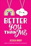 Better You Than Me, Brody, Jessica