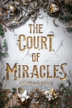 The Court of Miracles, Grant, Kester