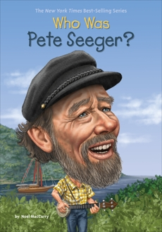 Who Was Pete Seeger?, MacCarry, Noel