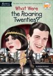 What Were the Roaring Twenties?, Mortlock, Michele