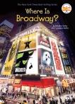 Where Is Broadway?, Sedita, Francesco & Yacka, Douglas