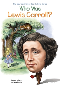Who Was Lewis Carroll?, Belviso, Meg & Pollack, Pam