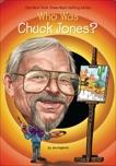Who Was Chuck Jones?, Gigliotti, Jim