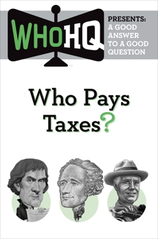 Who Pays Taxes?: A Good Answer to a Good Question,