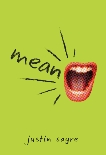 Mean, Sayre, Justin & Biography