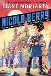 Nicola Berry and the Petrifying Problem with Princess Petronella #1, Moriarty, Liane