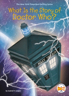 What Is the Story of Doctor Who?, Cooper, Gabriel P.