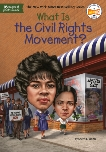What Is the Civil Rights Movement?, Smith, Sherri L.