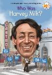 Who Was Harvey Milk?, Grinapol, Corinne A.