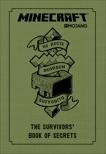 Minecraft: The Survivors' Book of Secrets: An Official Mojang Book,
