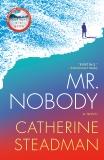 Mr. Nobody: A Novel, Steadman, Catherine
