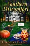 Southern Discomfort: A Southern B&B Mystery, Fardig, Caroline