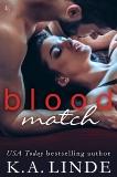 Blood Match: A Blood Type Novel, Linde, K.A.