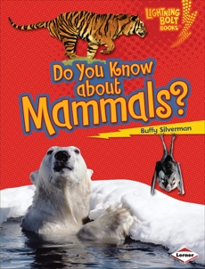 Do You Know about Mammals?, Silverman, Buffy
