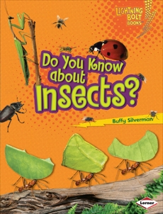 Do You Know about Insects?, Silverman, Buffy
