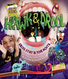 Hawk & Drool: Gross Stuff in Your Mouth, Donovan, Sandy