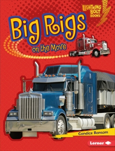 Big Rigs on the Move, Ransom, Candice
