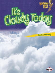 It's Cloudy Today, Sterling, Kristin