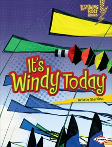 It's Windy Today, Sterling, Kristin