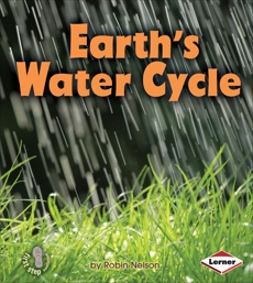 Earth's Water Cycle, Nelson, Robin