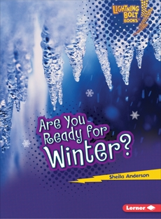 Are You Ready for Winter?, Anderson, Sheila