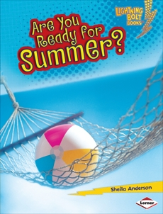 Are You Ready for Summer?, Anderson, Sheila