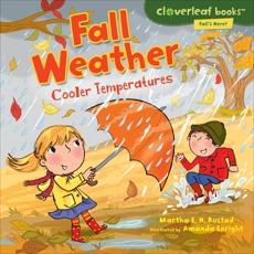 Fall Weather: Cooler Temperatures, Rustad, Martha E. H.