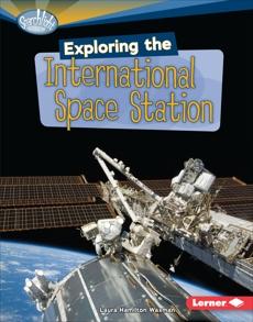 Exploring the International Space Station, Waxman, Laura Hamilton