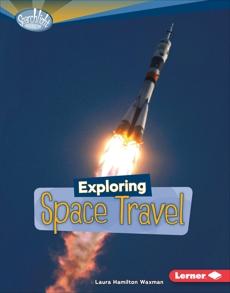 Exploring Space Travel, Waxman, Laura Hamilton