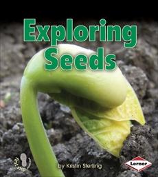 Exploring Seeds, Sterling, Kristin