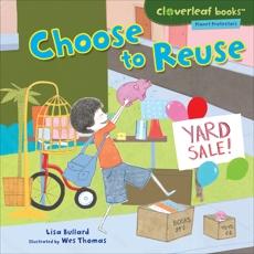 Choose to Reuse, Bullard, Lisa