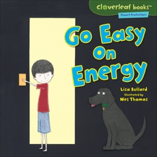 Go Easy on Energy, Bullard, Lisa