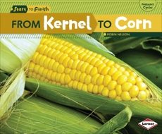 From Kernel to Corn, Nelson, Robin