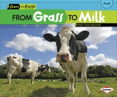 From Grass to Milk, Taus-Bolstad, Stacy