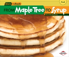 From Maple Tree to Syrup, Mitchell, Melanie