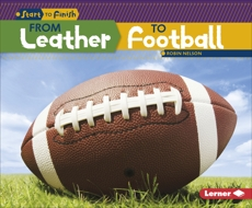 From Leather to Football, Nelson, Robin & Nelson� Robin