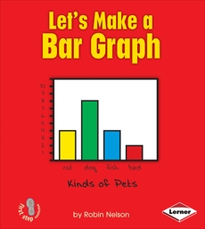 Let's Make a Bar Graph, Nelson, Robin