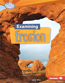 Examining Erosion, Riley, Joelle
