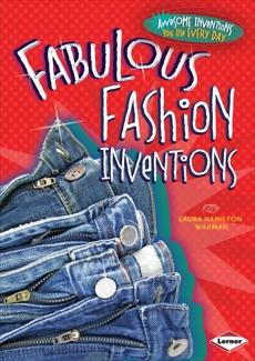 Fabulous Fashion Inventions, Waxman, Laura Hamilton