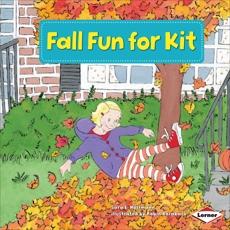 Fall Fun for Kit, Hoffmann, Sara E.