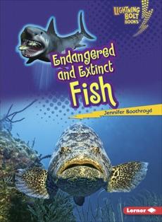 Endangered and Extinct Fish, Boothroyd, Jennifer