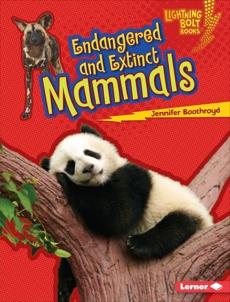 Endangered and Extinct Mammals, Boothroyd, Jennifer
